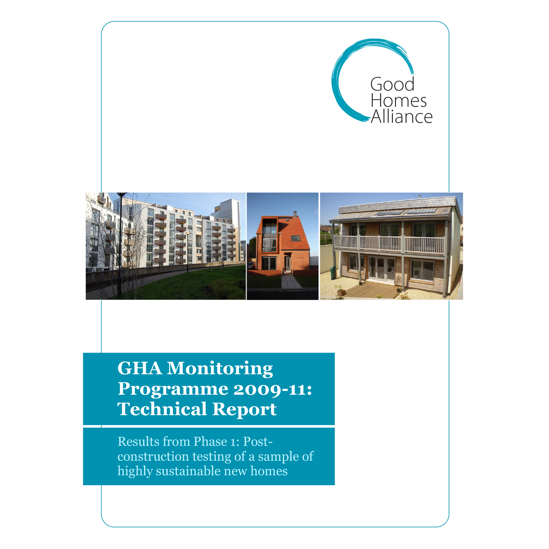 Phase 1 Summary and Recommendations - GHA Monitoring Programme funded by DCLG, EST, NHBC Foundation