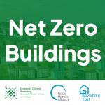 Net Zero Buildings - Scotland's Climate Assembly